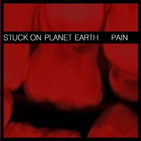 Pain - Stuck On Planet Earth
