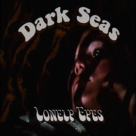 Lonely Eyes - Dark Seas