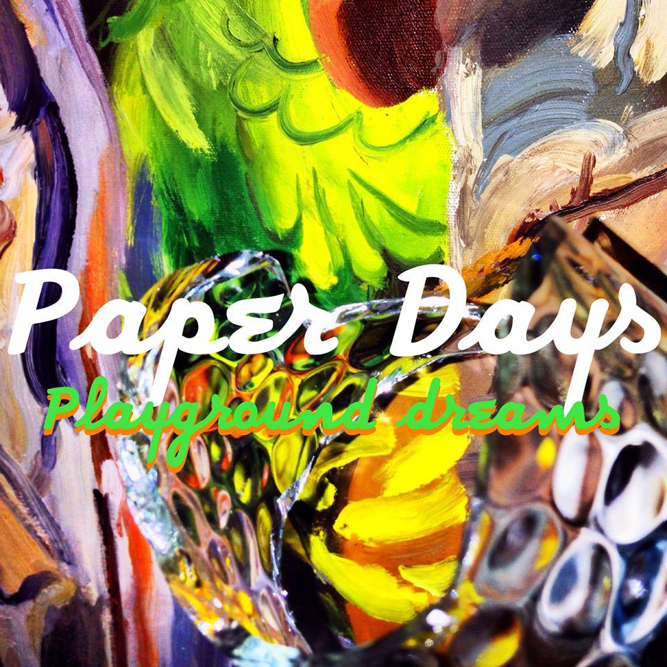 Playground Dreams - Paper Days