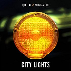 City Lights - Quoting Constantine