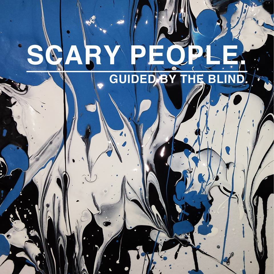 Guided By The Blind - Scary People