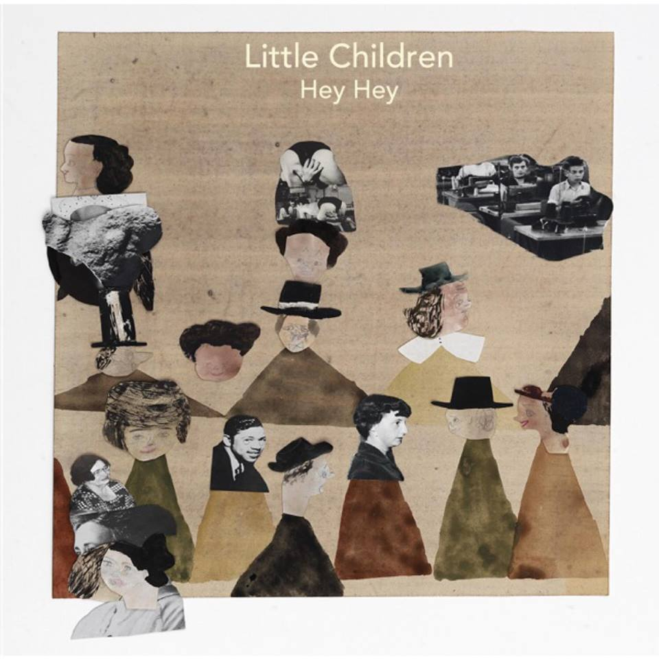Hey Hey - Little Children