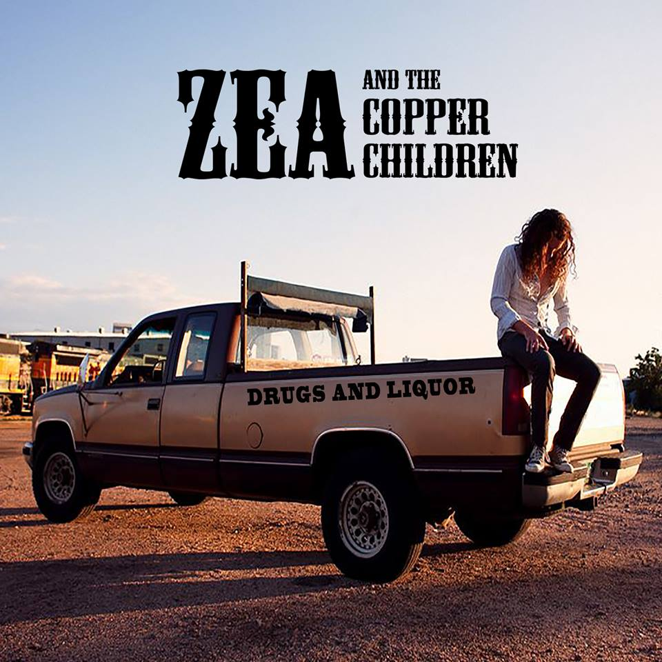 Drugs & Liquor - Zea And The Copper Children