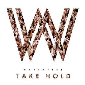 Take Hold - Waylayers
