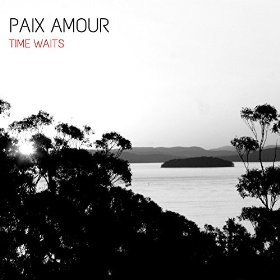 Time Waits - Paix Amour