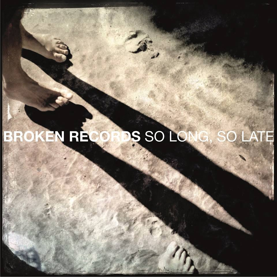 So Long, So Late - Broken Records
