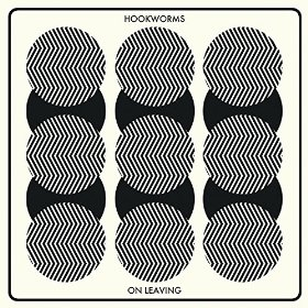 On Leaving - Hookworms