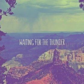 The Dandelion Deadbeats - Waiting For The Thunder