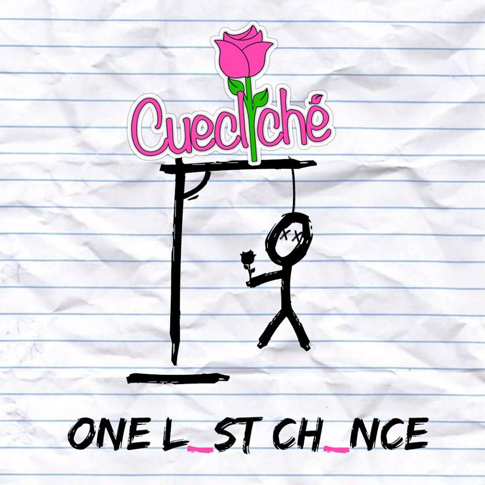Cuecliché - One Last Chance EP