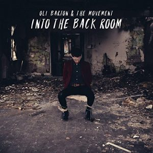 Oli Barton & The Movement - In The Back Room