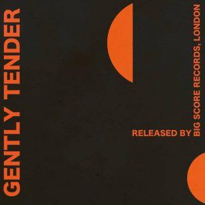 Gently Tender